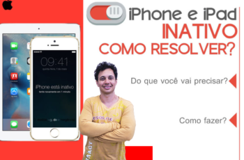 iPhone e iPad Inativo Como Resolver?