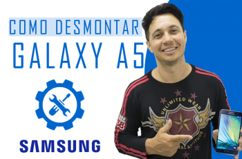 Desmontagem do Samsung Galaxy A5