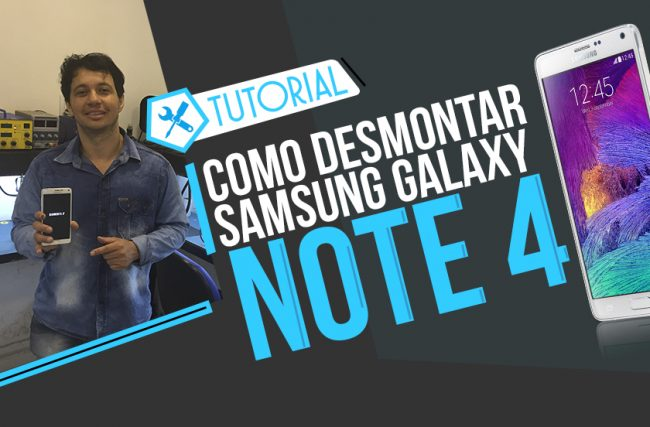 Desmontagem do Samsung Galaxy Note 4
