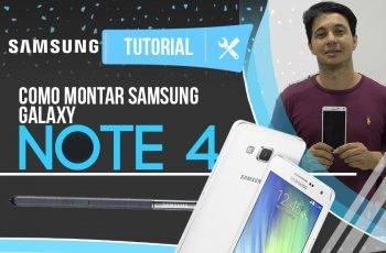 Montagem do Samsung Galaxy Note 4