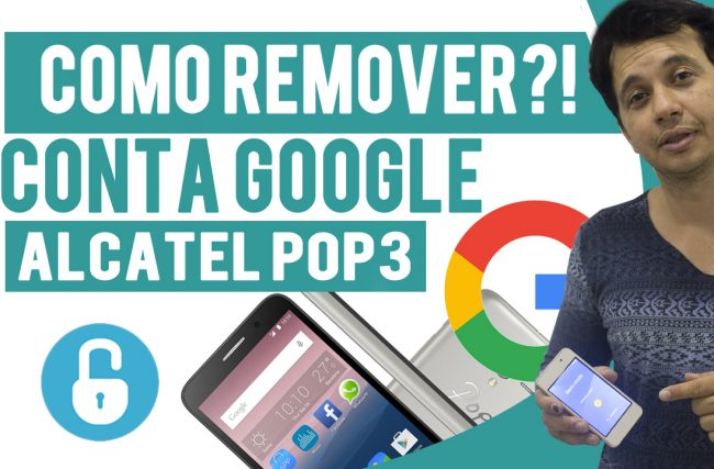 Como Retirar Conta Google Alcatel POP3