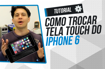 Trocando Tela Touch do iPhone 6
