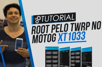 Root pelo TWRP no Moto G Xt1033 LOLLIPOP