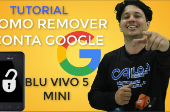 Removendo conta Google do BLU vivo mini 5 Android Mashmallow