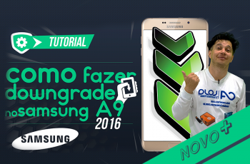 Downgrade no Samsung Galaxy A9 2016 para Android 6.0.1