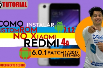 Como Instalar CustomRom 7.1.2 no Xiaomi Redmi 4A – 6.0.1 / Patch 1 de Setembro de 2017