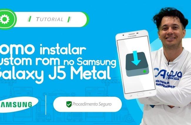 Como instalar custom rom no Samsung Galaxy J5 Metal (SM-J510MN)