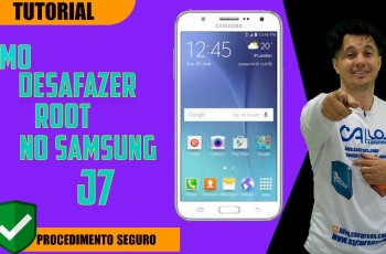 Como fazer Root no Samsung galaxy J7(SM-J700M) Android 6.0.1 Patch 1 de agosto 2017