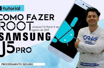 Como fazer root do Samsung J5 Pro (SM-J530G) Android 7.0 Patch 5 de agosto de 2017